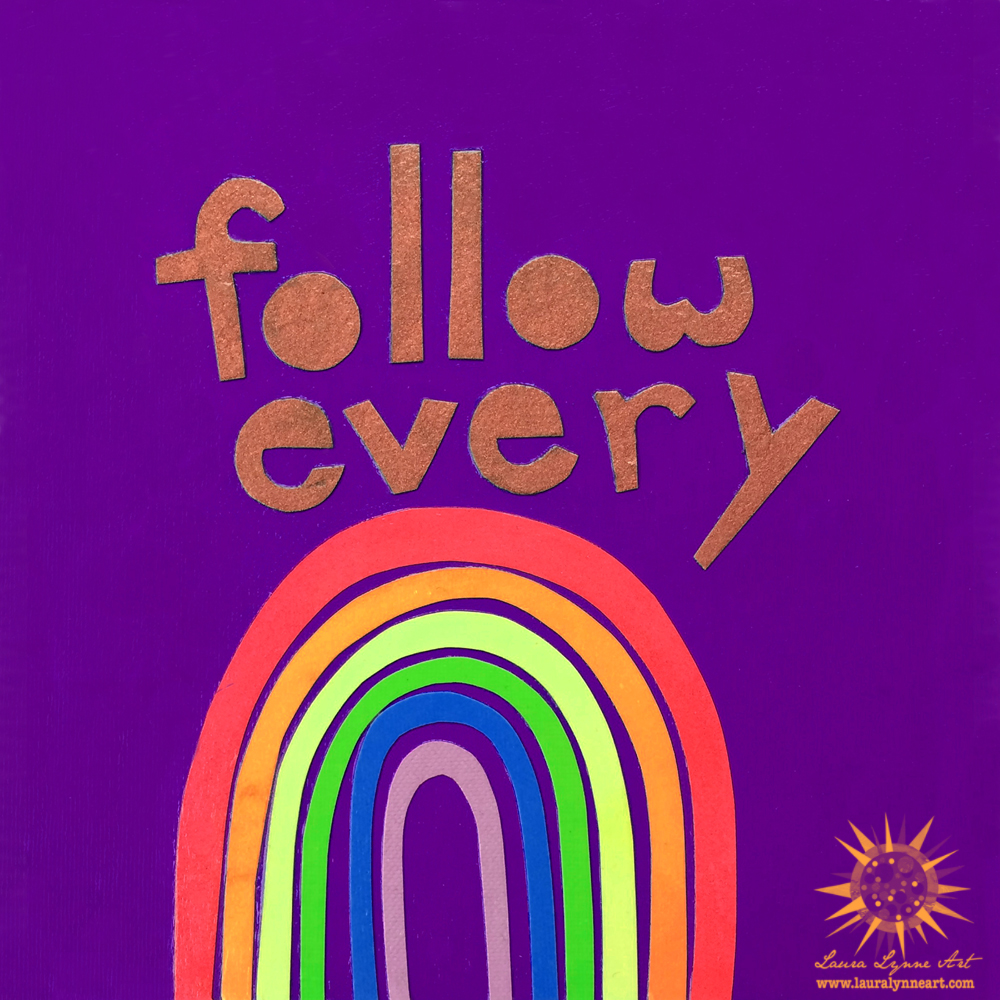 follow every rainbow wall art print