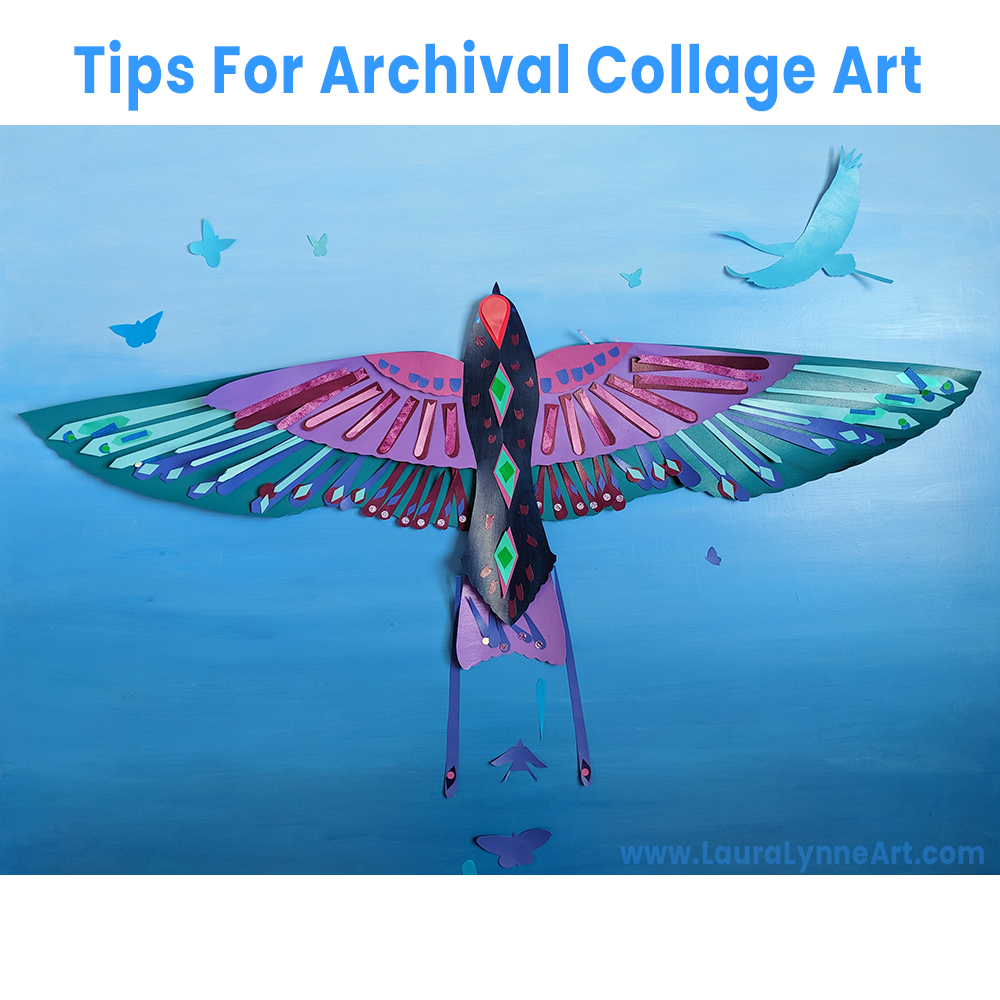 Tips for Archival Collage Art